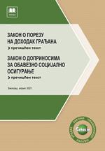 Zakon o porezu na dohodak građana i Zakon o doprinosima za obavezno socijalno osiguranje (prečišćeni tekstovi, april 2021.)